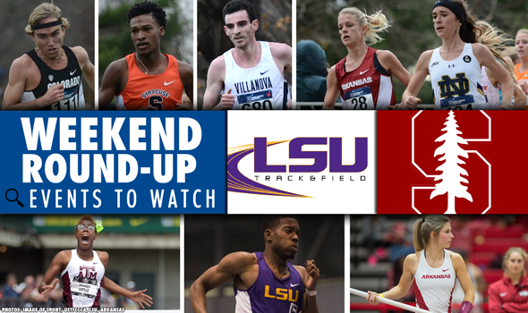 MEET PREVIEW: Payton Jordan Invitational & LSU Invitational
