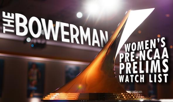 Pre-NCAA Prelims Edition of Women's Bowerman Watch List Announced