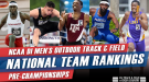 Road To Eugene Shakes Up Men's NCAA DI Rankings