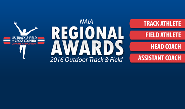 NAIA Regional Award Winners for 2016 Outdoor Season
