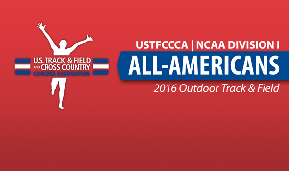 2016 NCAA Division I Outdoor All-Americans Announced