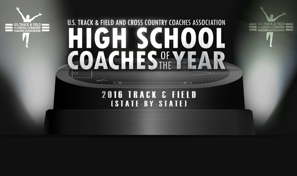 2016 High School Track & Field Coaches of the Year