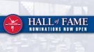 Hall of Fame Nominations Open for Class of 2017