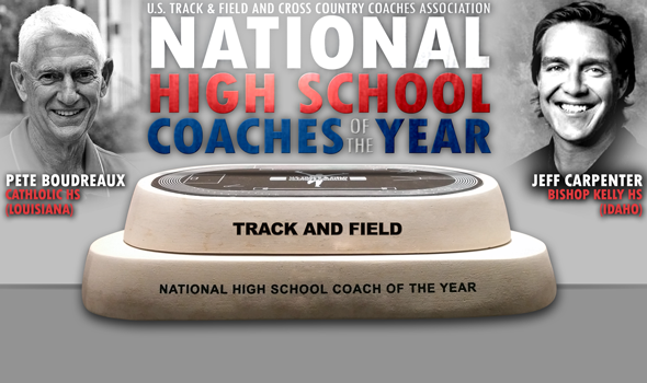 Boudreaux, Carpenter Named 2016 National High School T&F Coaches of the Year