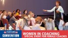 CONVENTION UPDATE: 'Women in Coaching' Event