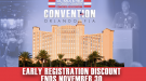 CONVENTION: Early Registration Deadline Exactly 5 Weeks Away