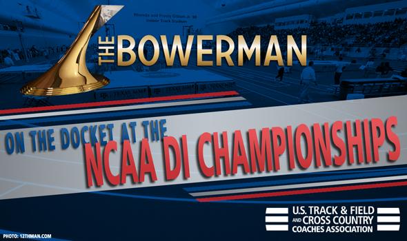 Looking Ahead To The NCAAs For The Bowerman Award Watch List Members