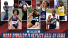 Group Of Seven Inducted Into NCAA DII Athlete Hall Of Fame