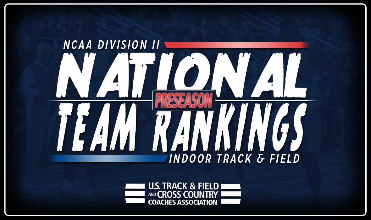 2018 Ncaa Dii Indoor Track Field National Rankings Preseason