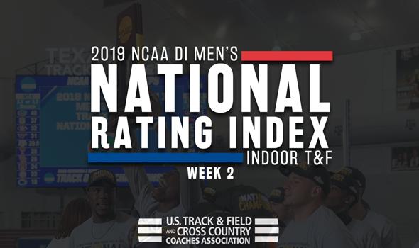 2019 NCAA DI Men's Indoor Track & Field Rating Index – Week