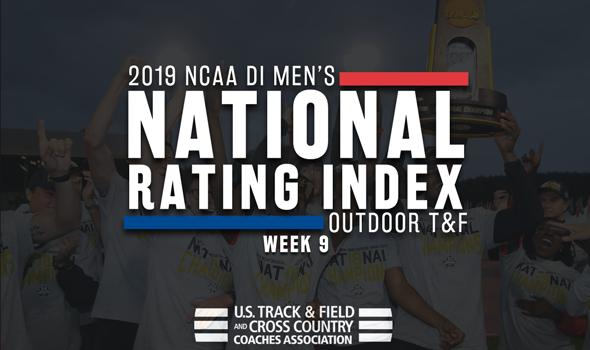 2019 NCAA DI Men's Outdoor Track & Field Rating Index – Week